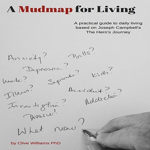 discover your heroes journey A mudmap for Living the Book